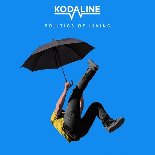 Politics of Living van Kodaline