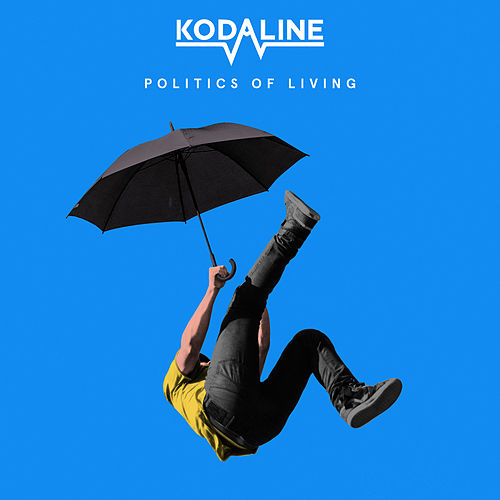 Politics of Living de Kodaline