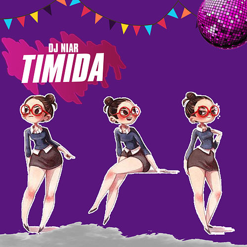 Timida by DJ Niar