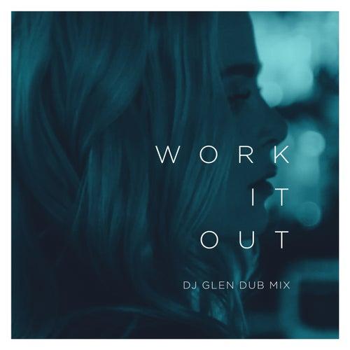 Work It Out (DJ Glen Dub Mix) by Elekfantz