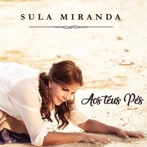 Aos Teus Pés von Sula Miranda