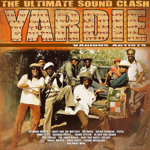 Yardie - Ultimate Sound Clash von Various Artists