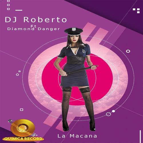 La Macana von DJ Roberto