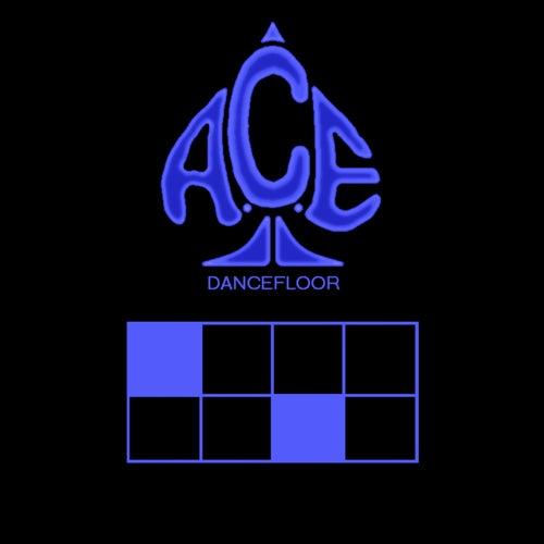 Dancefloor de Ace
