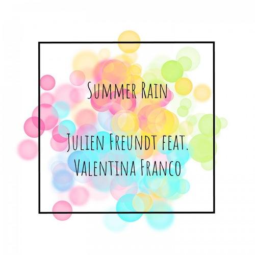 Summer Rain by Julien Freundt