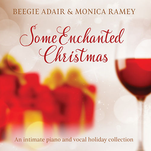 Some Enchanted Christmas: An Intimate Piano and Vocal Holiday Collection de Beegie Adair
