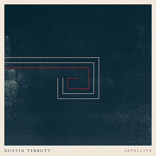 Satellite by Dustin Tebbutt