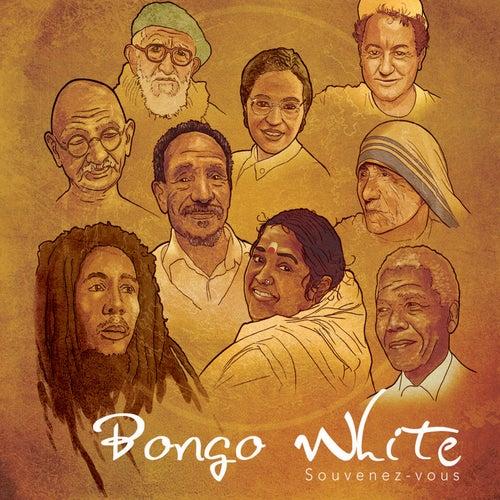 Souvenez vous by Bongo White