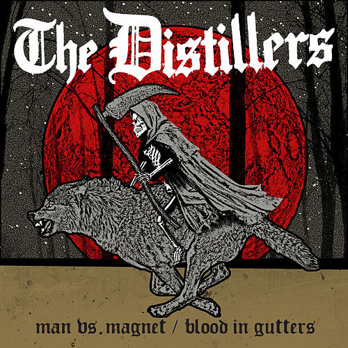 Man vs. Magnet / Blood in Gutters de The Distillers
