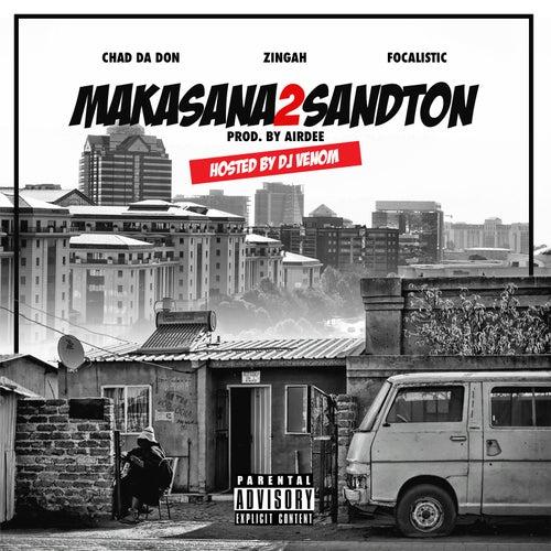 Makasana2sandton de Chad Da Don