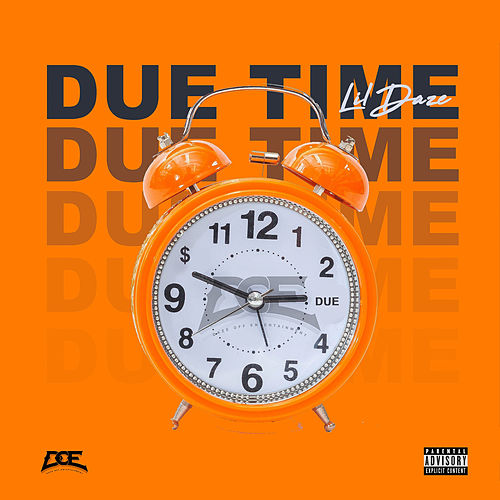 Due Time by Lil Daze