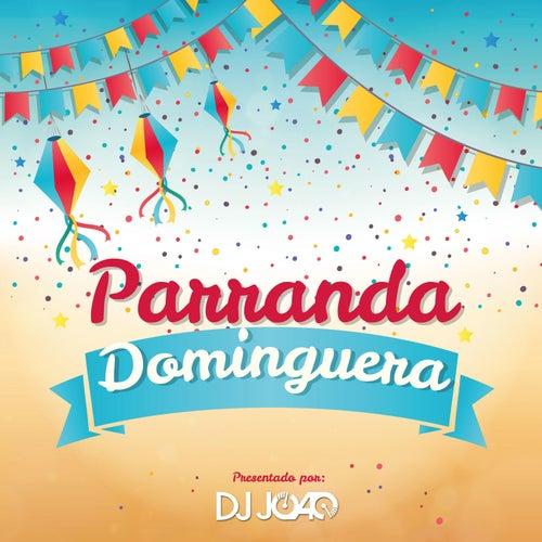 Parranda Dominguera von DJ Joao