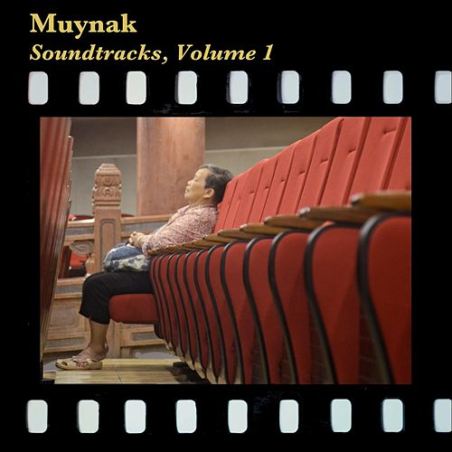 Soundtracks, Vol. I by Muynak
