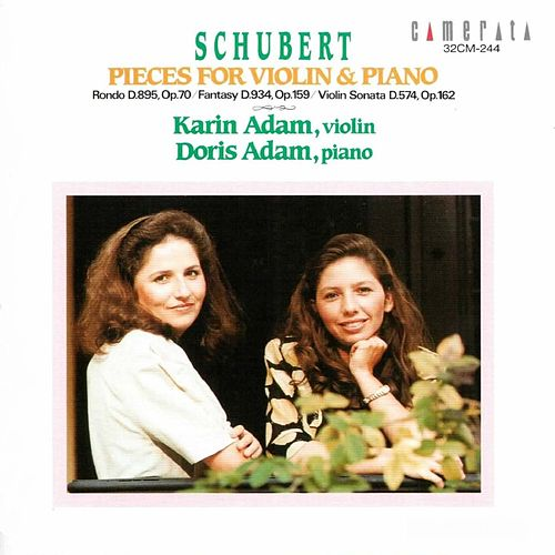 Schubert: Pieces for Violin & Piano von Doris Adam Karin Adam