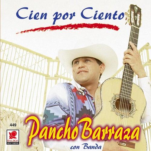 PANCHO BARRAZA (Cien Por Ciento)