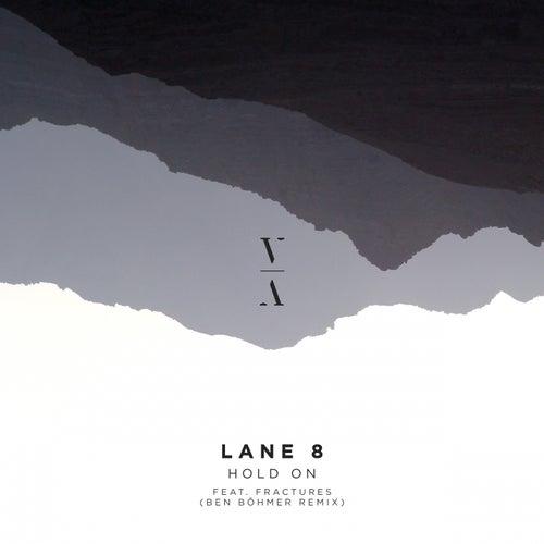 Hold On (Ben Böhmer Remix) by Lane 8