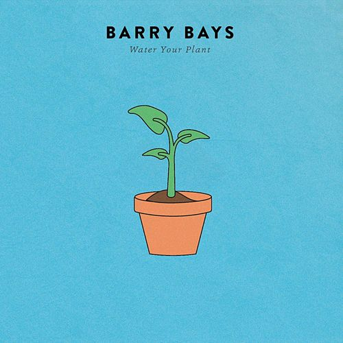 Water Your Plant by Barry Bays