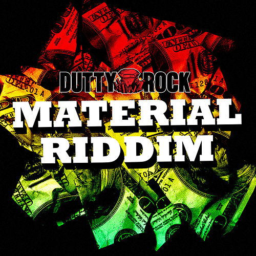 Material Riddim by Various Artists