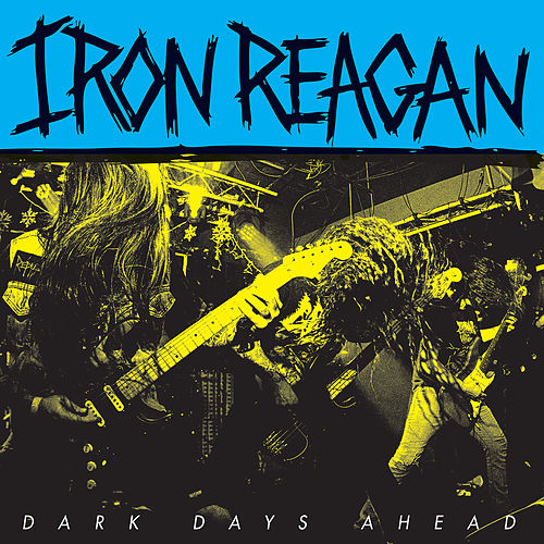 Patronizer by Iron Reagan