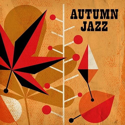 Autumn Jazz by Various Artists