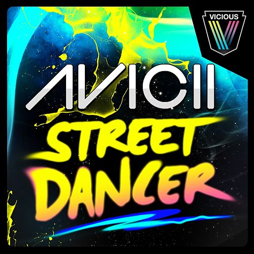 Street Dancer van Avicii