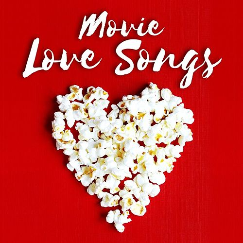 Movie Love Songs by Various Artists