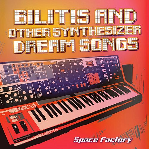 Bilitis and Other Synthesizer Dream Songs de Space Factory