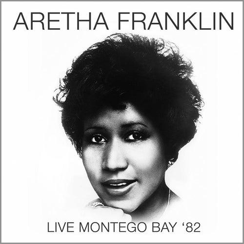 Live in Montego Bay '82 de Aretha Franklin