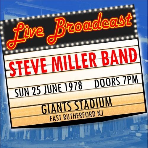 Live Broadcast - 25th June 1975  Giants Stadium by Steve Miller Band