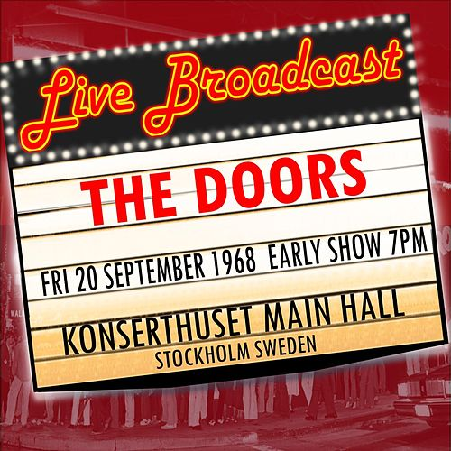 Live Broadcast - 20th September 1968  Early Show  Stockholm Konserthuset de The Doors