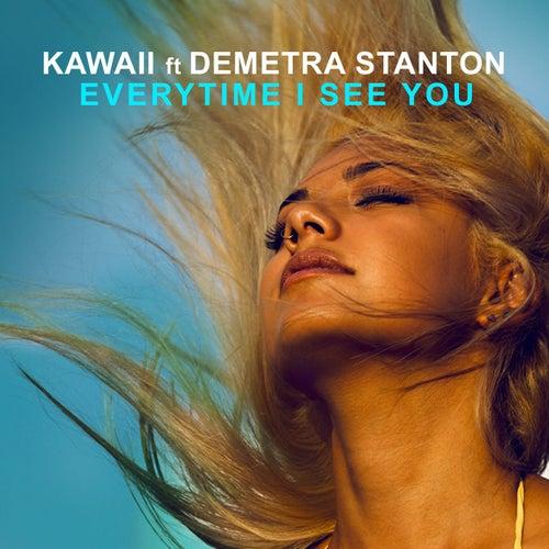 Everytime I See You by Kawaii