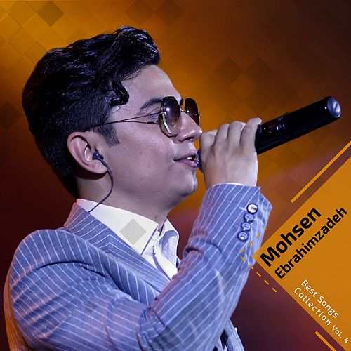 Best Songs Collection, Vol. 4 by Mohsen Ebrahimzadeh