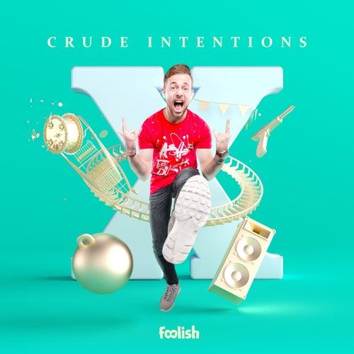 X (Radio Edits) by Crude Intentions
