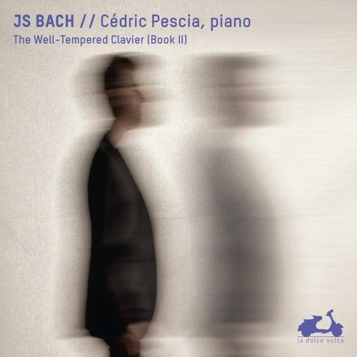 J. S. Bach: Das wohltemperierte Klavier, Buch II de Cédric Pescia