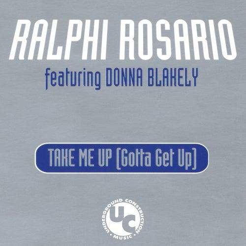 Take Me up (Gotta Get up) de Ralphi Rosario