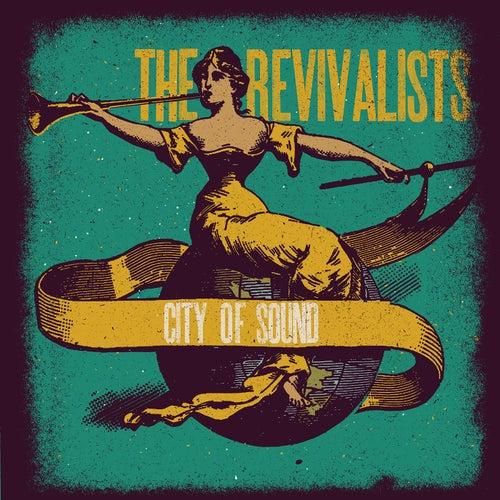 City Of Sound de The Revivalists