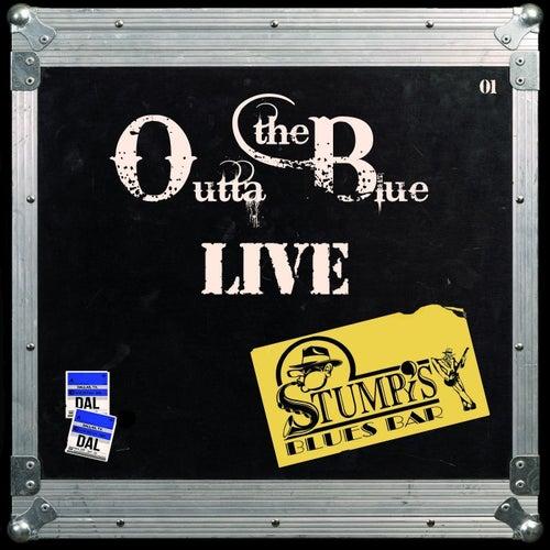 From Stumpy's Blues Bar (Live) de Outta the Blue Live