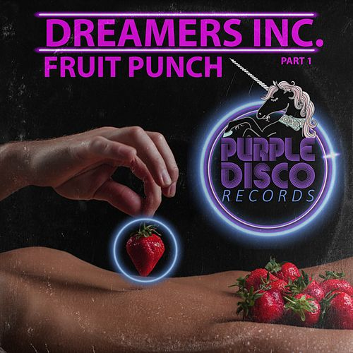 Fruit Punch by Dreamers Inc.