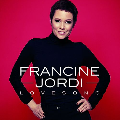Lovesong by Francine Jordi