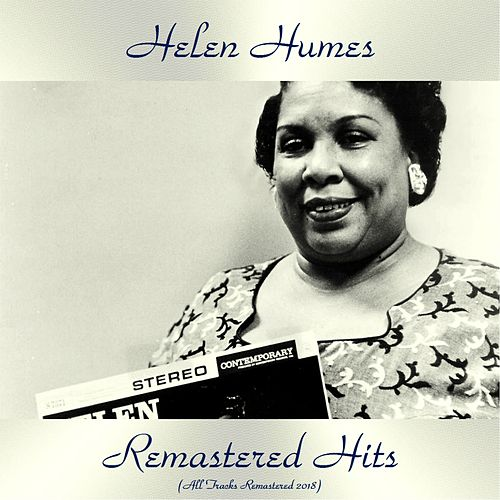 Remastered Hits (All Tracks Remastered 2018) fra Helen Humes