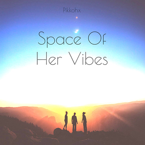 Space of Her Vibes de Pikkohx