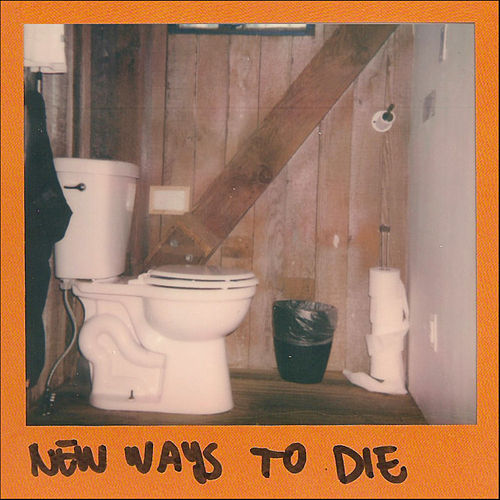 New Ways To Die by The Wild Reeds
