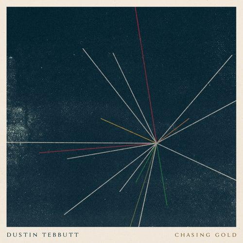 Chasing Gold de Dustin Tebbutt