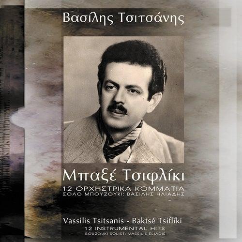 Baxe Tsifliki by Vasilis Tsitsanis (Βασίλης Τσιτσάνης)