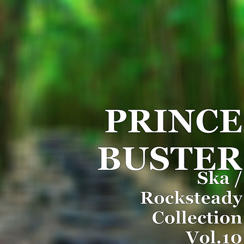 Ska / Rocksteady Collection, Vol. 10 de Prince Buster