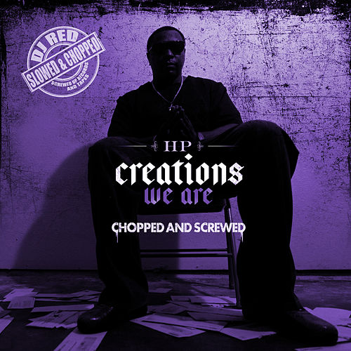 Creations We Are by HP (Rap Hip Hop) : Napster