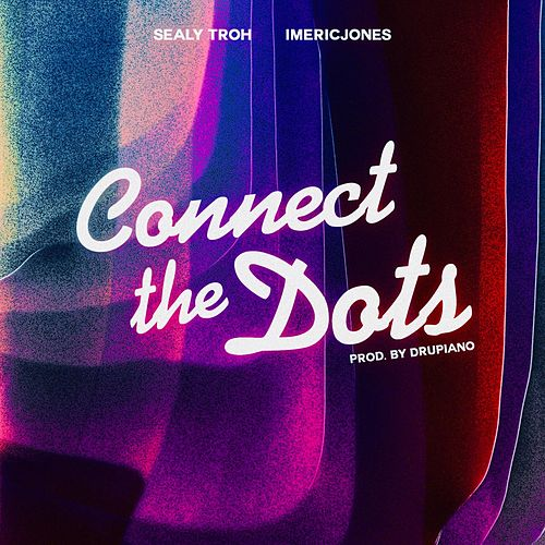 Connect the Dots by Sealy Troh