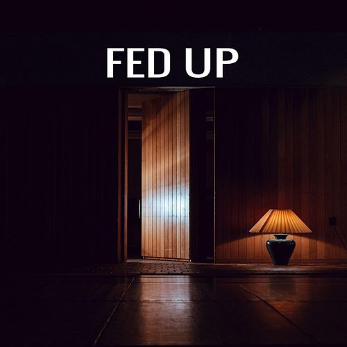 Fed Up by Jamon Turner