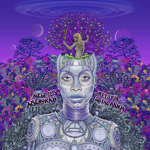 New Amerykah Part Two: Return Of The Ankh by Erykah Badu
