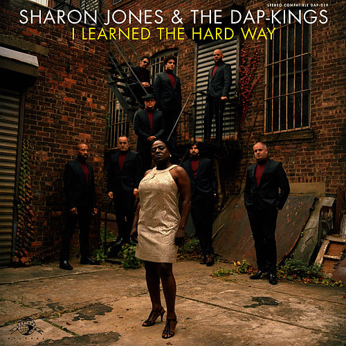 I Learned the Hard Way by Sharon Jones & The Dap-Kings